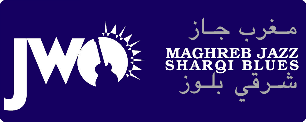 JWO Maghreb Jazz - Sharqi Blues